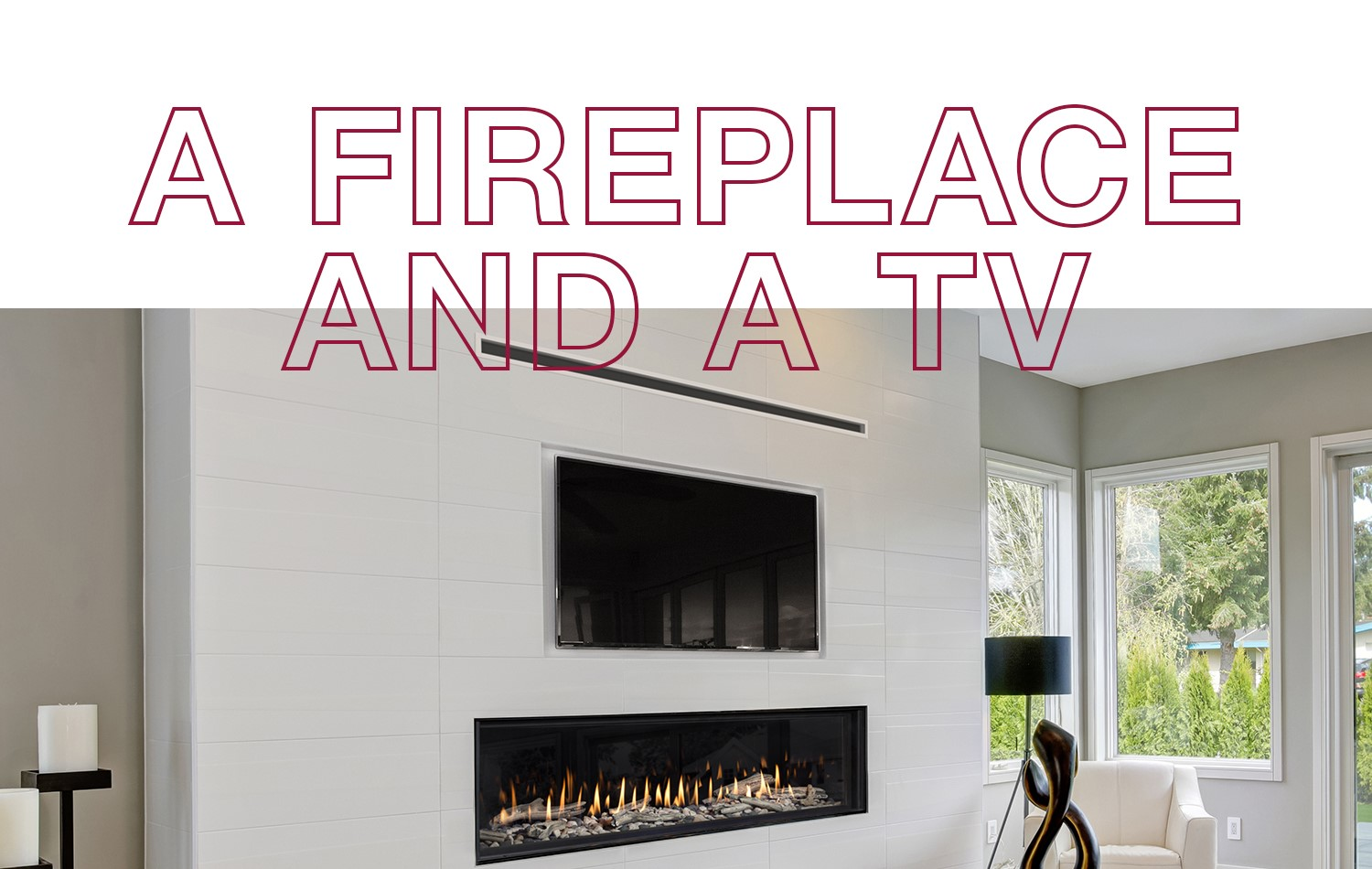 A FIREPLACE AND A TV